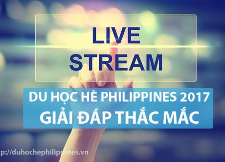 Livestream: Giải đáp thắc mắc du học hè Philippines 2017